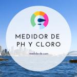 Medidor de PH y Cloro