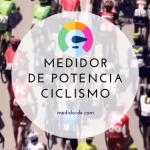Medidor de potencia ciclismo