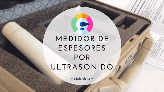 medidor de espesores por ultrasonidos