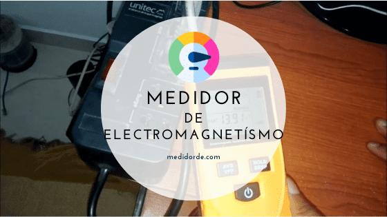 medidor de electromagnetismo